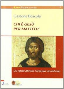 Copertina di 'Chi è Gesù per Matteo?'