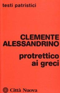 Copertina di 'Protrettico ai greci'