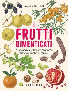 Copertina di 'I frutti dimenticati'