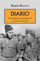 Diario. 6 settembre-31 dicembre 1943 - Roatta Mario