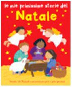 Copertina di 'Le mie primissime storie del Natale'