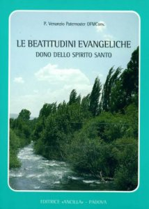 Copertina di 'Le beatitudini evangeliche dono dello Spirito Santo. Corso di esercizi spirituali'
