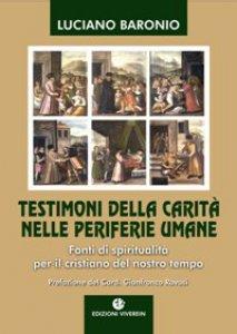 Copertina di 'Testimoni della carità nelle periferie umane. Fonti di spiritualità per il cristiano del nostro tempo'