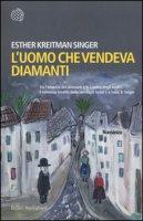 L' uomo che vendeva diamanti - Kreitman Singer Esther