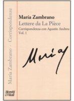 Lettere da La Pièce - Maria Zambrano