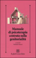 Manuale di psicoterapia centrata sulla genitorialità