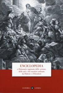 Copertina di 'Enciclopedia o dizionario ragionato delle scienze, delle arti e dei mestieri ordinato da Diderot e D'Alembert'