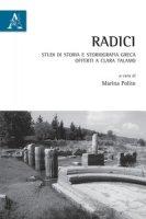 Radici. Studi di storia e storiografia greca offerti a Clara Talamo