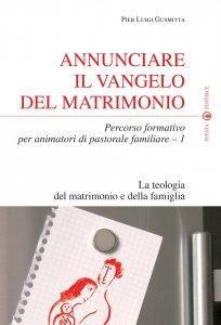 Copertina di 'Annunciare il Vangelo del matrimonio'