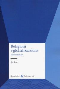 Copertina di 'Religioni e globalizzazione'