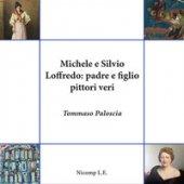 Michele e Silvio Loffredo: padre e figlio pittori veri - Paloscia Tommaso