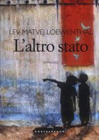 L' altro stato - Loewenthal Lev Matvej