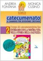 Progetto Emmaus. Catecumenato. Vol. 2 - Cusino Monica - Fontana Andrea