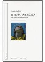 Il senso del sacro - Angela Ales Bello