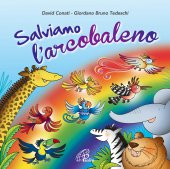 Salviamo l'arcobaleno. CD - Canti e Basi - David Conati , Giordano Bruno Tedeschi