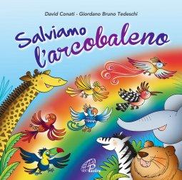 Copertina di 'Salviamo l'arcobaleno. CD - Canti e Basi'