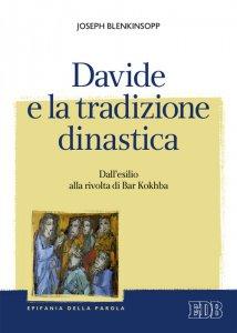 Copertina di 'Davide e la tradizione dinastica'