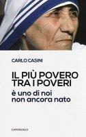 Il pi� povero tra i poveri - Carlo Casini