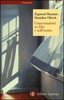 Conversazioni su Dio e sull'uomo - Bauman Zygmunt, Obirek Stanislaw