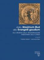 Dalla Maximum Illud alla Evangelii Gaudium