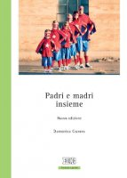 Padri e madri insieme - Domenico Cravero