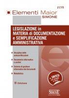 Elementi Maior di Legislazione in materia di documentazione e semplificazione amministrativa - Redazioni Edizioni Simone