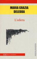 L' edera - Deledda Grazia