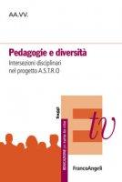 Pedagogie e diversità. Intersezioni disciplinari nel progetto A.S.T.R.O.