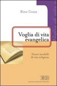 Copertina di 'Voglia di vita evangelica'
