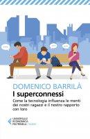 I superconnessi - Domenico Barrilà