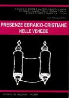 Presenze ebraico-cristiane nelle Venezie
