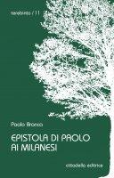 Epistola di Paolo ai milanesi - Paolo Branca