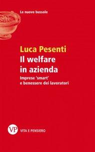 Copertina di 'Il Welfare in azienda'