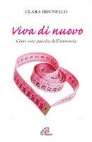 Viva di nuovo - Clara Brunello