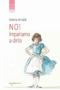 Copertina di 'No! Impariamo a dirlo'
