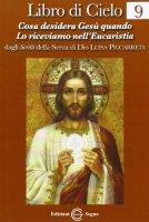 Libro di Cielo 9 - dagli scritti di Luisa Piccarreta
