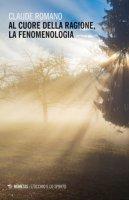 Al cuore della ragione, la fenomenologia - Romano Claude