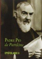 Epistolario [vol. 2] - Pio da Pietrelcina (san)