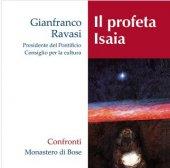 Il profeta Isaia - Gianfranco Ravasi