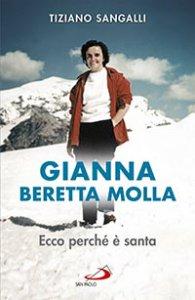 Copertina di 'Gianna Beretta Molla. Ecco perch� � santa'