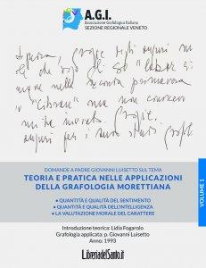 Copertina di 'Teoria e pratica nelle applicazioni della grafologia Morettiana - Vol.1'