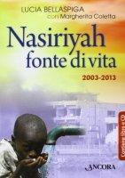 Nasiriyah fonte di vita - Lucia Bellaspiga, Margherita Coletta