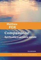 Compassione - Matthew Fox