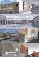 Frammenti di città - Pietrogrande Enrico