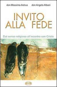 Copertina di 'Invito alla fede'