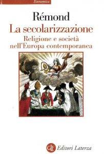 Copertina di 'La secolarizzazione'