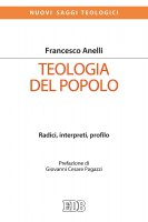 Teologia del popolo - Francesco Anelli