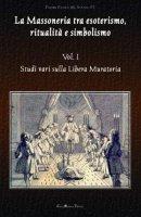La massoneria tra esoterismo, ritualità e simbolismo - Paolo M. Siano