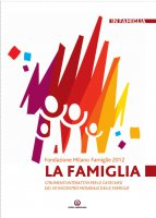 La famiglia - Fondazione Milano Famiglie 2012