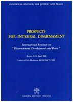 Prospects for Integral Disarmament. International Seminary on «Disarmament, Development and Peace»